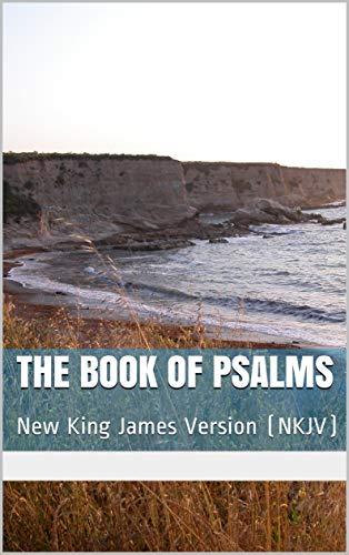 The Book of Psalms: New King James Version (NKJV) - Kindle
