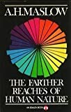 Farther Reaches of Human Nature, Abraham H. Maslow, 0670308536