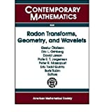 img - for Radon Transforms, Geometry, and Wavelets: AMS Special Session, January 7-8, 2007, New Orleans, Louisiana - Workshop, January 4-5, 2007, Baton Rouge, Louisiana (Contemporary Mathematics) (Paperback) - Common book / textbook / text book