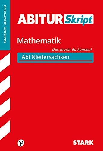 AbiturSkript - Mathematik - Niedersachsen
