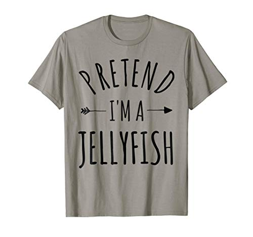 Pretend I'm a Jellyfish Lazy Halloween Costume T-Shirt]()