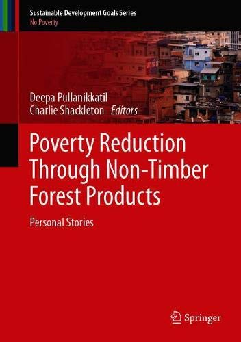 Poverty Reduction Through Non-Timber Forest Products: Personal Stories
