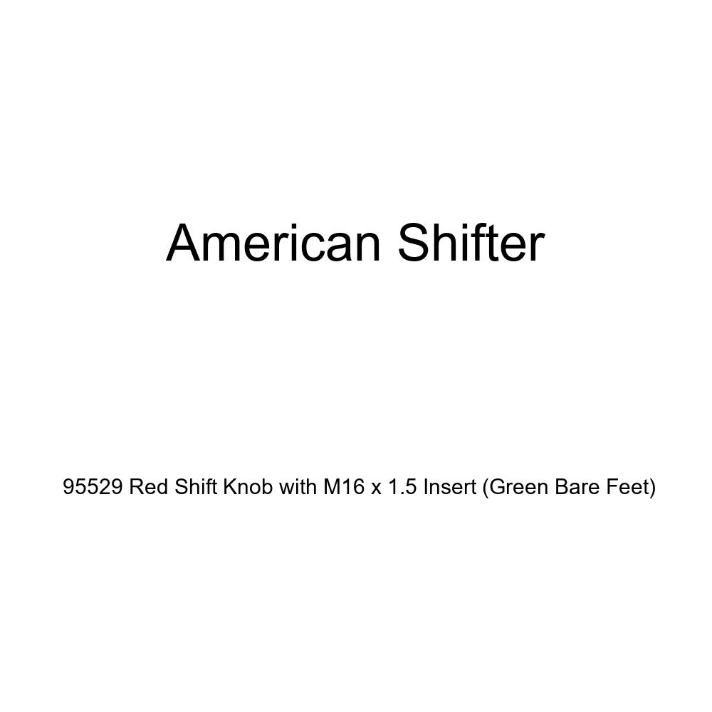 American Shifter 95529 Red Shift Knob with M16 x 1.5 Insert Green Bare Feet