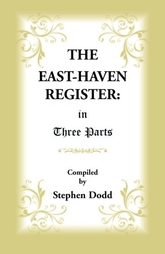 The East Haven Register  In Three Parts  A Heritage Classic