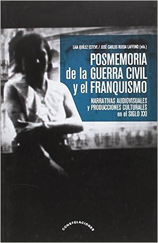 Posmemoria de la guerra civil y el franquismo: Amazon.es: Laila ...