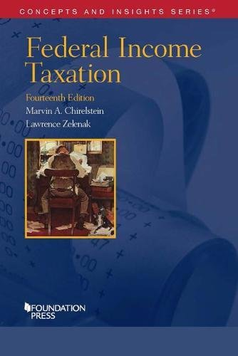 Federal Income Taxation (Concepts and Insights) by Foundation Press