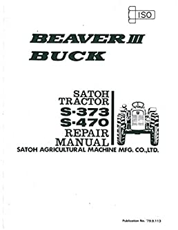 sa s beaver 3 plus satoh beaver diesel iii s373 buck s470 tractor rh amazon com Inline 4 Cylinder Engine Inline 4 Cylinder Engine