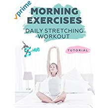 Morning exercises - Daily stretching workout.