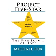Project Five-Star: The Five Points of Hope