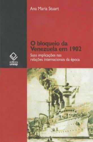O Bloqueio da Venezuela em 1902