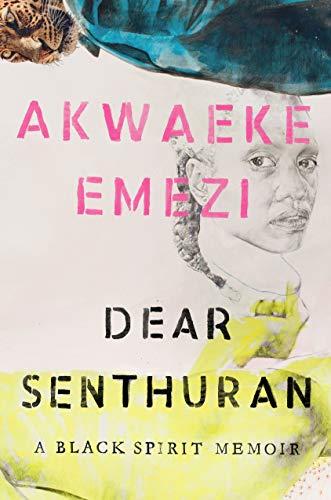 Book Cover: Dear Senthuran: A Black Spirit Memoir