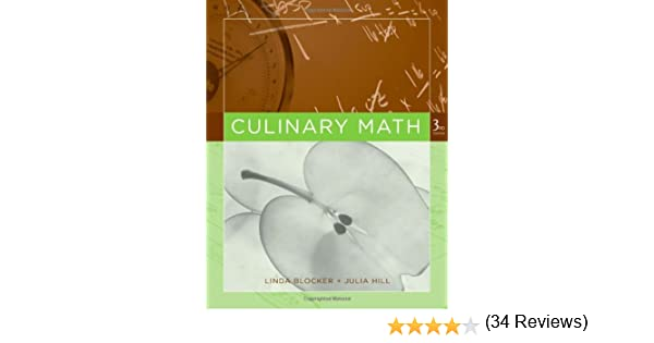 Culinary Math: Linda Blocker, Julia Hill, The Culinary Institute ...