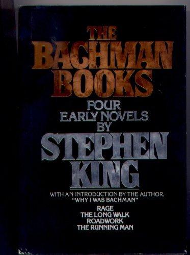 The Bachman Books: Rage / The Long Walk / Roadwork / The Running ()