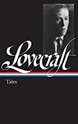 H. P. Lovecraft: Tales (Library of America)