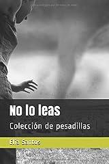 No lo leas: Colección de pesadillas (Spanish Edition) Paperback
