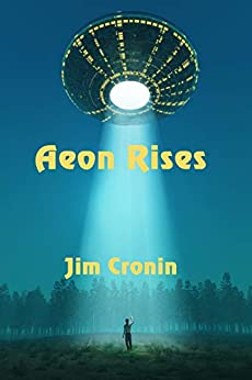 Aeon Rises by [Cronin, Jim]