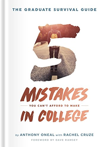The Graduate Survival Guide: 5 Mistakes You Can't Afford To Make In College cover