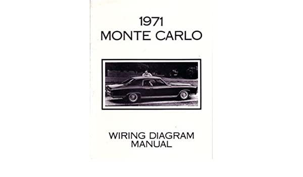 1971 monte carlo wiring diagram wiring diagram rh aiandco co 1971 monte carlo wiring diagram picture 1971 monte carlo wiring diagram picture
