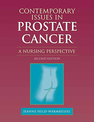 Contemporary Issues in Prostate Cancer: A Nursing Perspective, Second Edition
