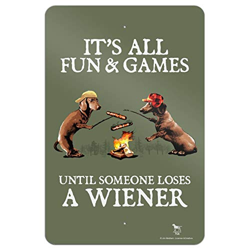 GRAPHICS & MORE It's All Fun and Games Until Someone Loses a Wiener Dachshund Dogs Home Business Office Sign - Metal - 18