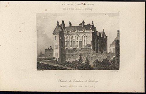 Facade Castle (Facade Stirling Castle Scotland 1844 antique engraved print)