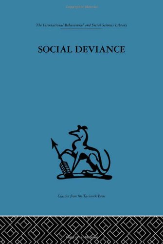 International Behavioural and Social Sciences Library: Social Deviance: Social policy, action and research (Internationa