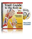 Trail Guide to the Body: Text and Workbook Pkg, Andrew Biel, 0982663471