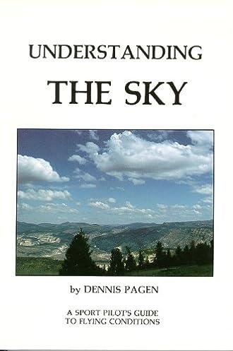 understanding the sky dennis pagen 9780936310107 amazon com books rh amazon com Para Sailing Glider Sailplane