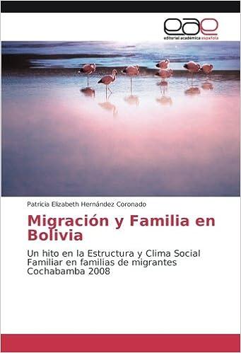 Migración Y Familia En Bolivia Un Hito En La Estructura Y