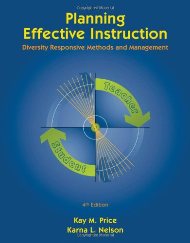 Planning Effective Instruction: Diversity Responsive Methods and Management (What's New in Education)