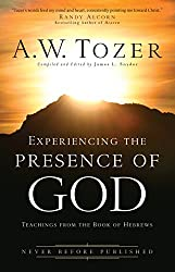 Experiencing the Presence of God: Teachings from the Book of Hebrews