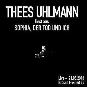 Sophia, der Tod und ich (Live) Hörspiel