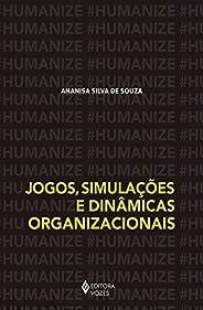 Jogos, simulações e dinâmicas organizacionais