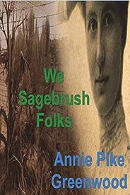 We Sagebrush Folks
