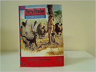 Ebooks au format txt téléchargement gratuit Die Herrin der Sterne Nr. 296 Perry Rhodan der Erbe des Universums by Perry Rodan PDF PDB B00IMSV790