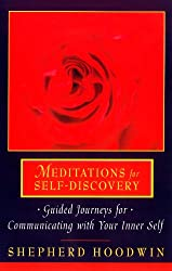 Meditations for Self-Discovery: Guided Journeys for Communicating with Your Inner Self (English Edition)