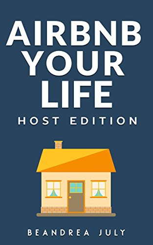 Airbnb Your Life: The Host Edition