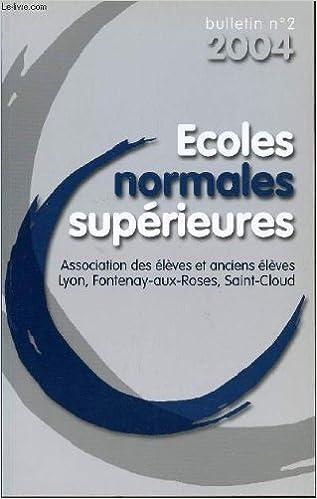 Téléchargez des ebooks en italien gratuitement BULLETIN N°2 - 2004 / ECOLES NORMALES SUPERIEURES. PDF