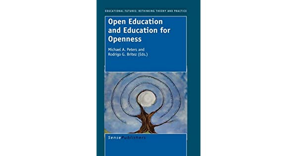 Open Education and Education for Openness (Educational