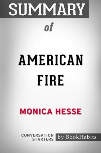 Summary of American Fire by Monica Hesse | Conversation Starters