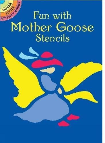 Fun with Mother Goose Stencils (Dover Stencils)