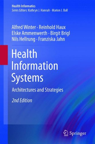 Health Information Systems  Architectures And Strategies  Health Informatics