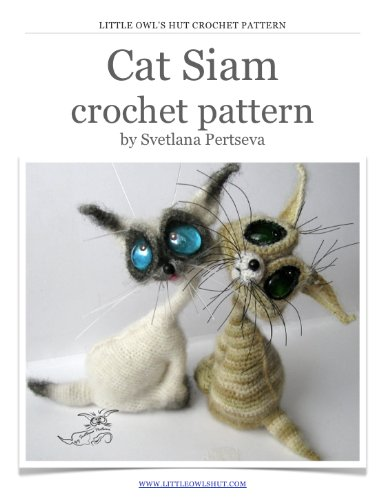 Cat Siam Crochet Pattern Amigurumi toy (LittleOwlsHut)
