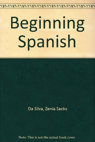 Beginning Spanish: A Concept Approach (English and Spanish Edition)