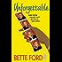 Unforgettable (The Prescott Series)