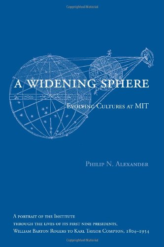 A Widening Sphere: Evolving Cultures at MIT (The MIT Press)