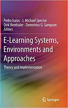 Descargar Libros En Ingles E-learning Systems, Environments And Approaches: Theory And Implementation PDF Gratis Descarga