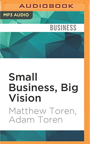 Business Cd (Small Business, Big Vision: Lessons on How to Dominate Your Market from Self-Made Entrepreneurs Who Did it)