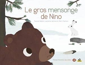 "Afficher ""Le gros mensonge de Nino"""