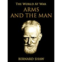 Arms and the Man (The World At War)